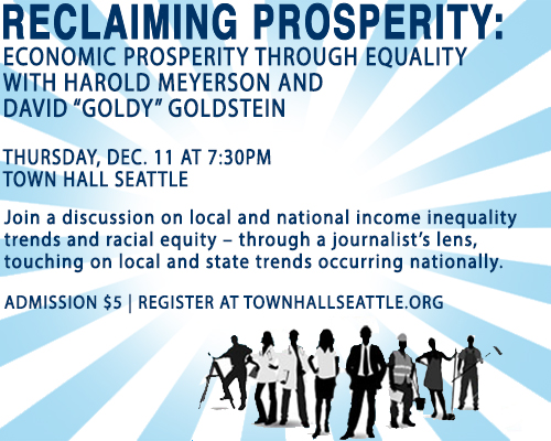 Reclaiming Prosperity, Dec 11, Town Hall Seattle